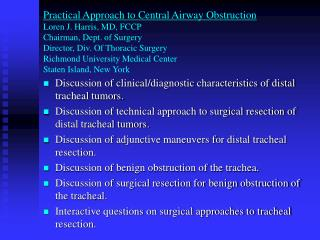 Discussion of clinical/diagnostic characteristics of distal tracheal tumors.