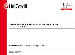 THE PROSPECTS FOR THE BANKING MARKET IN CESEE AFTER THE CRISIS