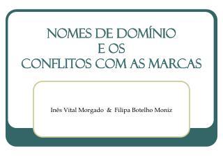Nomes de Dom�nio e OS CONFLITOS COM AS Marcas