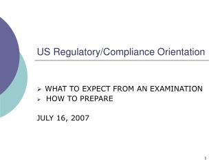 US Regulatory/Compliance Orientation