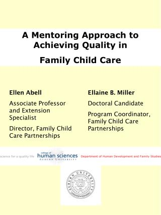 A Mentoring Approach to Achieving Quality in  Family Child Care