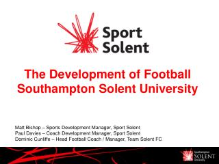The Development of Football  Southampton Solent University