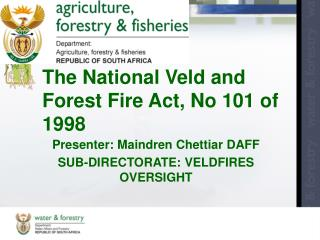 The National Veld and Forest Fire Act, No 101 of 1998