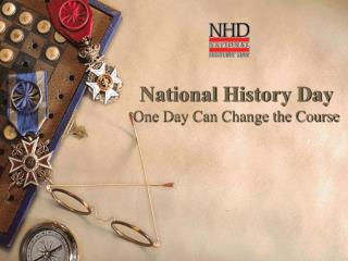 National History Day One Day Can Change the Course