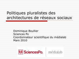 Politiques pluralistes des architectures de réseaux sociaux