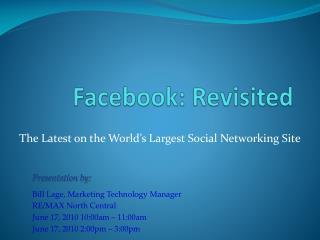 Facebook : Revisited