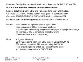 Proposed Run-by-Run Automatic Calibration Algorithm for TeV SBD and FBI: