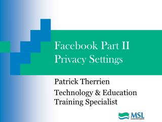 Facebook Part II Privacy Settings