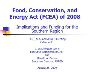 Food, Conservation, and Energy Act (FCEA) of 2008