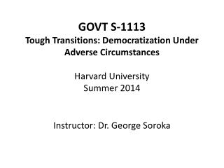 Instructor: Dr. George Soroka