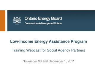 Low-Income Energy Assistance Program Training Webcast f or Social Agency Partners
