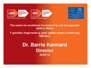 The centre for excellence for leadership and management skills in Wales