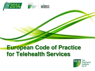 European Code of Practice for Telehealth Services
