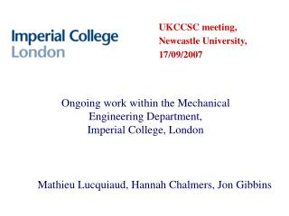 Ongoing work within the Mechanical Engineering Department, Imperial College, London