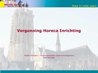 Vergunning Horeca Inrichting