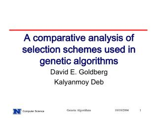 A comparative analysis of selection schemes used in genetic algorithms