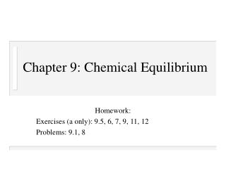 Chapter 9: Chemical Equilibrium
