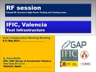 IFIC, Valencia Test Infrastructure
