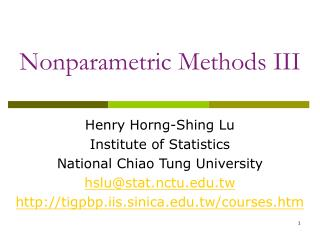 Nonparametric Methods III