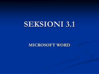 SEKSIONI 3.1