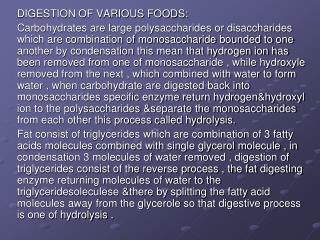 DIGESTION OF VARIOUS FOODS:
