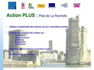 Action PLUS  :  P�le de La Rochelle