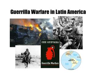 Guerrilla Warfare in Latin America