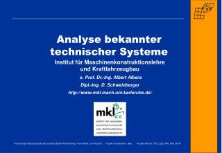 Analyse bekannter    technischer Systeme