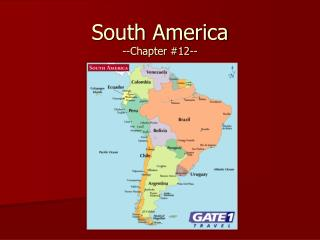 South America  --Chapter #12--