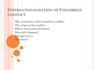 Internationalisation  of Colombian conflict
