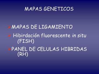 MAPAS GENETICOS