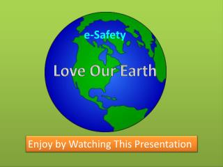 Enjoy by Watching This Presentation