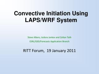 Convective Initiation Using LAPS/WRF System