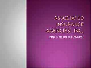 Associated Insurance Agencies, Inc.