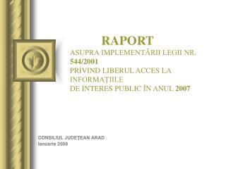CONSILIUL  JUDEŢEAN ARAD Ianuarie  200 8