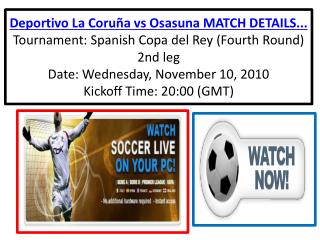 Watch Deportivo La Coru??a vs Osasuna of Spanish Copa del Rey