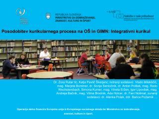Posodobitev kurikularnega procesa na OŠ in GIMN: Integrativni kurikul