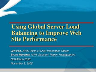 Using Global Server Load Balancing to Improve Web Site Performance