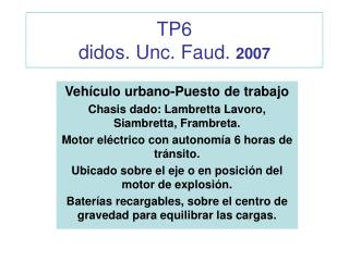 TP6 didos. Unc. Faud.  2007