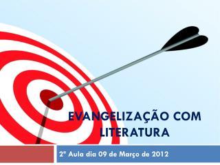EVANGELIZA��O COM LITERATURA