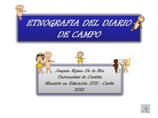 ETNOGRAFIA DEL DIARIO DE CAMPO