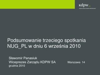 Podsumowanie trzeciego spotkania  NUG_PL  w dniu 6 września 2010