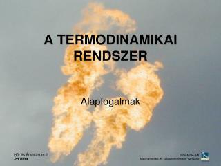 A TERMODINAMIKAI RENDSZER