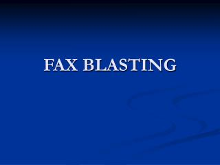 FAX BLASTING