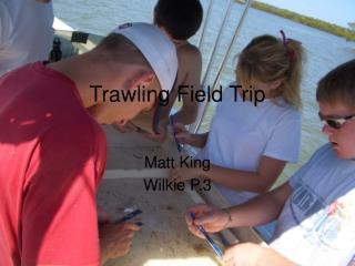 Trawling Field Trip