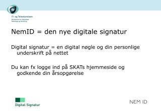 NemID = den nye digitale signatur