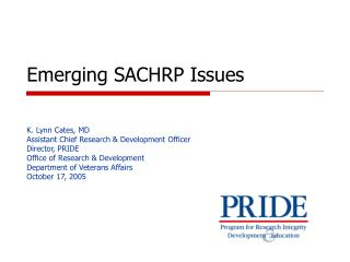 Emerging SACHRP Issues