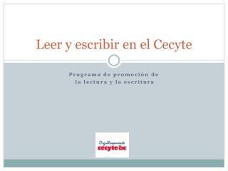 Leer y escribir en el Cecyte