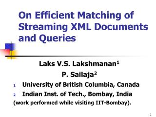 On Efficient Matching of Streaming XML Documents and Queries