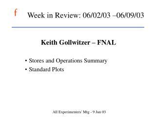 Week in Review: 06/02/03 –06/09/03